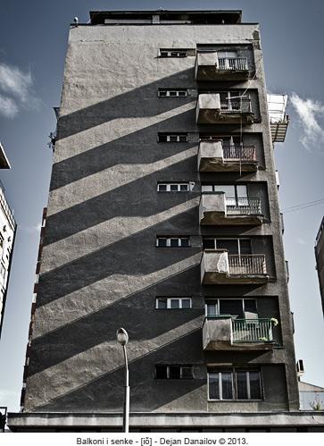 Balkoni i senke - [iõ] - Dejan Danailov © 2013.